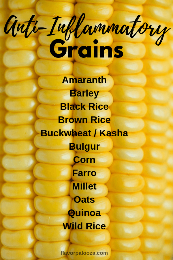 On an anti-inflammatory diet? Here's a complete list of anti-inflammatory grains to choose from.
