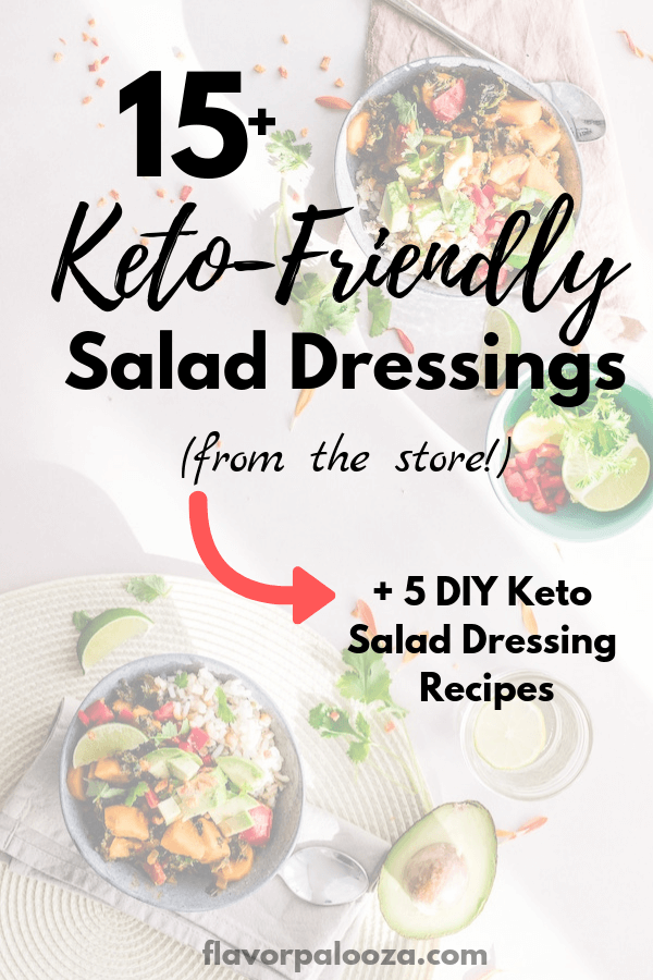 15+ of the best keto salad dressings you can buy at the store (and online). Most store-bought salad dressings are heavy on carbs and added sugar. Here are several low- to no-carb salad dressings you can use on your next keto salad (or to use as marinades!). | keto diet | keto salad dressing | flavorpalooza.com