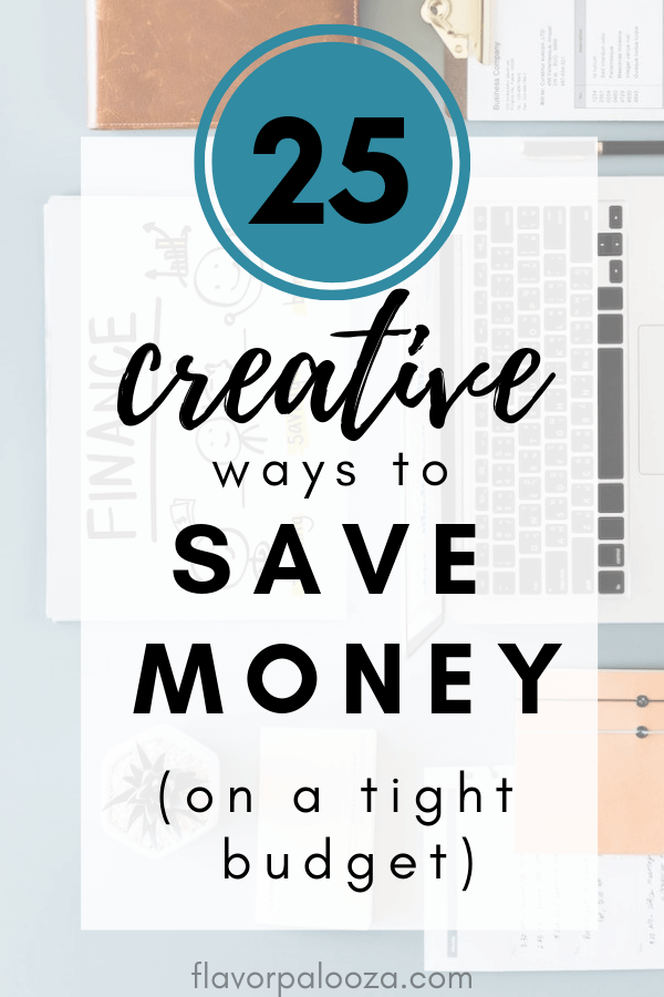 As a stay at home mom, making things work off of a single income meant we had to get serious about budgeting and saving money. Serious and creative. Here are 25+ creative things we do to save money each month on a very tight budget | flavorpalooza.com