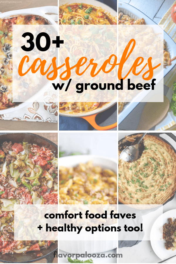30+ casserole recipes that use ground beef -- healthy casseroles, comfort food casseroles, breakfast casseroles, Mexican casseroles and more! | flavorpalooza.com