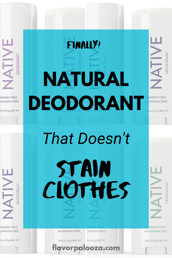 Collage of Native brand deodorant scents with text overlay: Finally! Natural Deodorant that doesn't stain clothes.