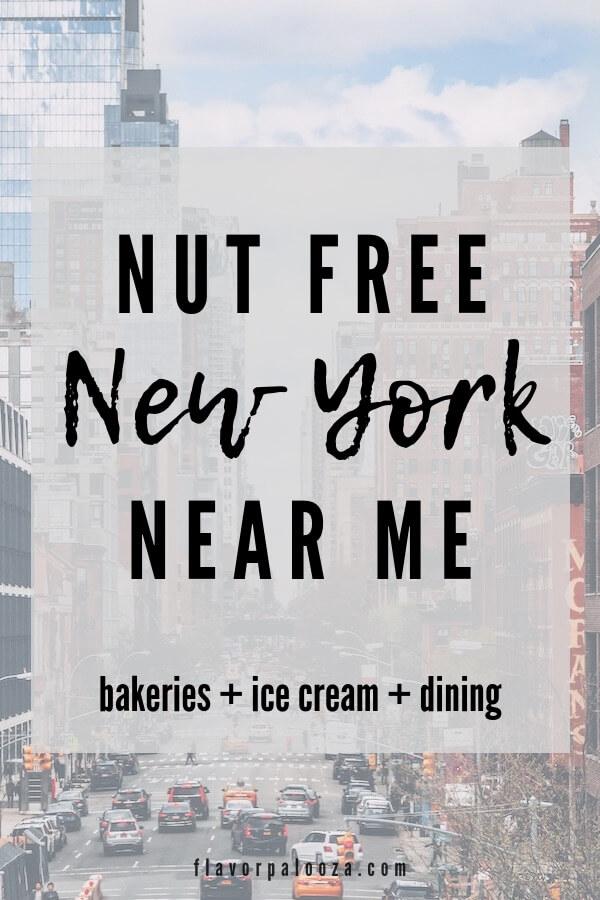 Nut Free Near Me: New York 2019